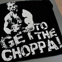 """Get to the choppa!"" T-shirt"